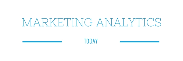 Marketing Analytics Today